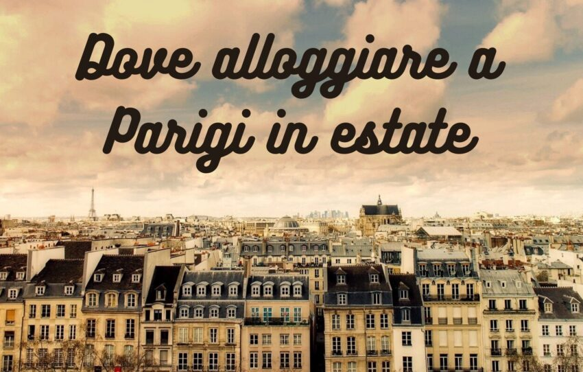 alloggiare a Parigi in estate